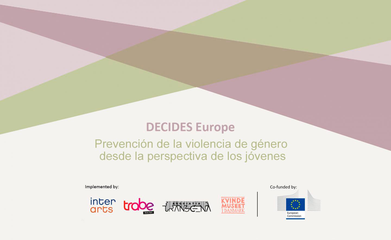 Decides Europe Prevención de la violencia de género desde la perspectiva de los jóvenes