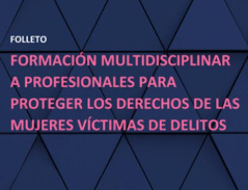 Formación a Profesionales para Proteger los Derechos de las Mujeres Víctimas de Delitos
