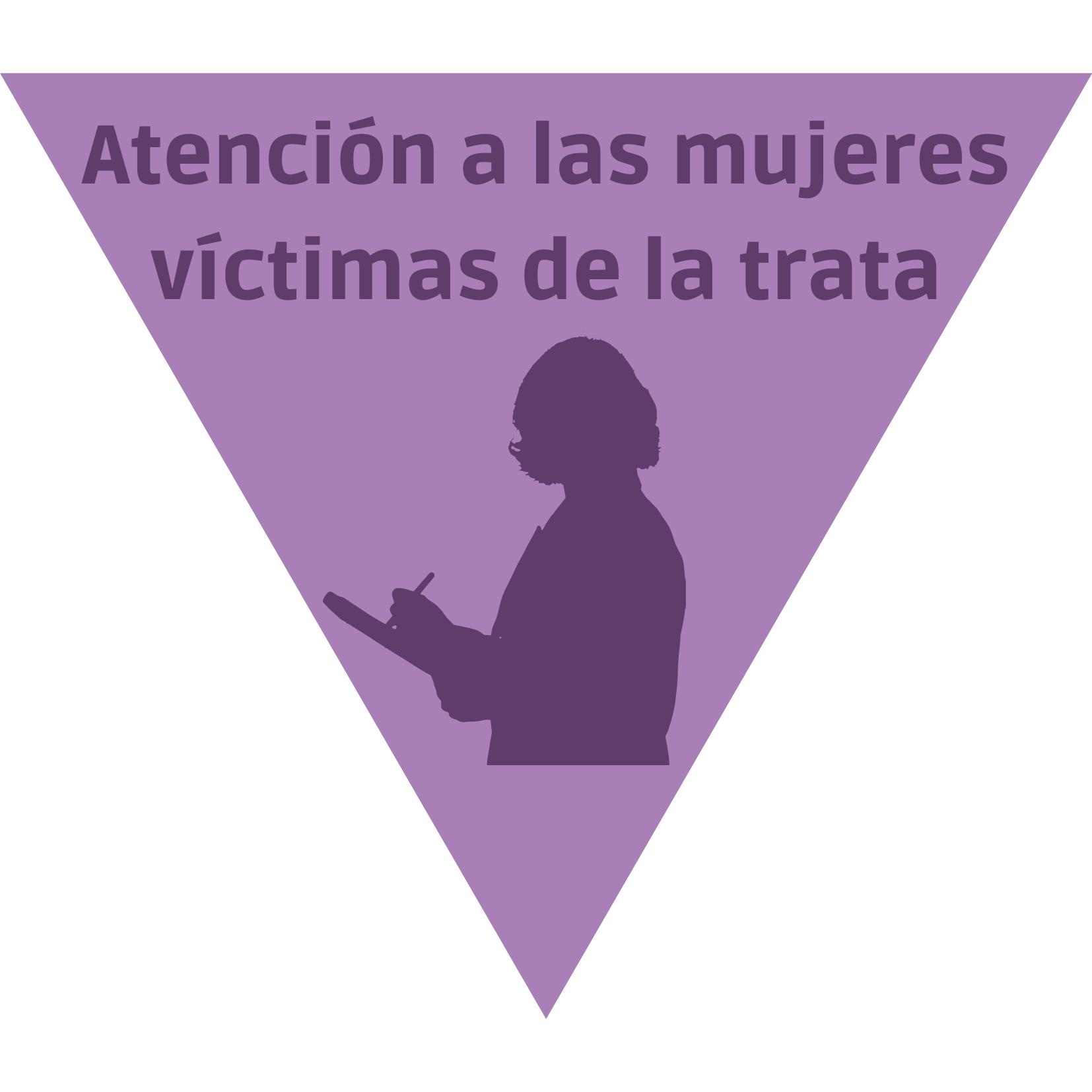 Atención a las mujeres víctimas de trata