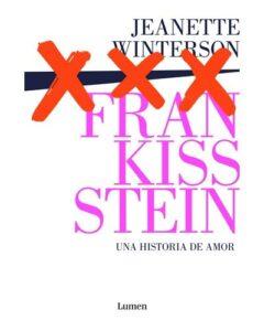 Jeannette_Winterson_Frankisstein_una_historia_de_amor