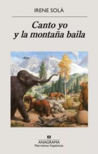 Canto_yo_y_la_montaña_baila_irene_solá
