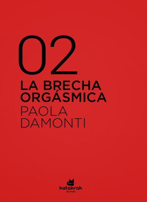 La Brecha Orgásmica – Paola Damonti